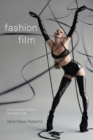 Image for Fashion film  : art and advertising in the digital age