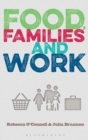 Image for Food, families and work