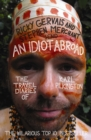 Image for An Idiot Abroad: The Travel Diaries of Karl Pilkington