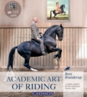 Image for Academic Art of Riding : A Riding Method for the Ambitious Leisure Rider