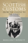 Image for Scottish customs: from the cradle to the grave