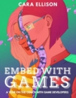 Image for Embed With Games: A Year on the Couch with Game Developers