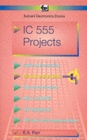 Image for Integrated Circuit 555 Projects