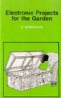 Image for Electronic projects for the garden