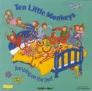 Image for Ten little monkeys  : jumping on the bed