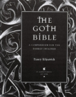 Image for The Goth bible  : a compendium for the darkly inclined