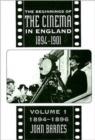 Image for The beginnings of the cinema in England, 1894-1901Vol. 1: 1894-1896