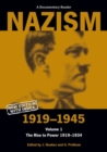 Image for Nazism 1919-1945 Volume 1 : The Rise to Power 1919-1934: A Documentary Reader