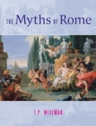 Image for The myths of Rome