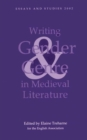 Image for Writing gender and genre in medieval literature  : approaches to Old and Middle English texts