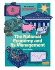 Image for The National Economy and it's Management : As/A-Level Economics