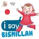 Image for I Say Bismillah