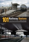 Image for 101 Railway Stations : A Journey of Variety