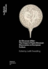Image for An Etruscan affair  : the impact of early Etruscan discoveries on European culture