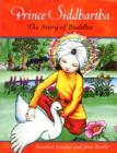 Image for Prince Siddhartha  : the story of Buddha