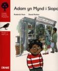 Image for Coeden Ddarllen Rhydychen : Cam 4 : Adam yn Mynd y Siopa