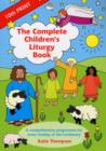 Image for The Complete Children's Liturgy Book