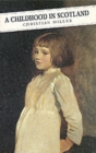 Image for A childhood in Scotland