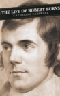 Image for The life of Robert Burns