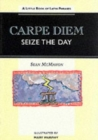 Image for Carpe Diem - Seize the Day : Little Book of Latin Phrases