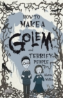 Image for How to make a golem and terrify people