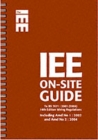Image for IEE on-site guide  : to BS 7671-2001, (2004) 16th edition wiring regulations, including amendments No. 1, 2002 and No. 2, 2004
