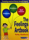 Image for The feelings artbook  : promoting emotional literacy through drawing
