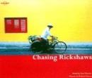 Image for Chasing rickshaws