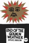 Image for The End of the Golden Weather
