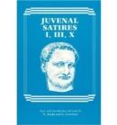 Image for Juvenal Satires I, III, X