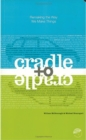 Image for Cradle to Cradle