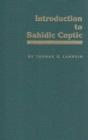 Image for Introduction to Sahidic Coptic : New Coptic Grammar