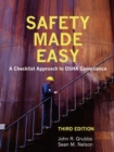 Image for Safety Made Easy : A Checklist Approach to OSHA Compliance