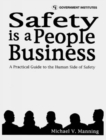 Image for Safety is a People Business : A Practical Guide to the Human Side of Safety