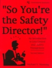 Image for So You're the Safety Director! : Inroduction to Loss Control and Safety Management
