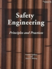 Image for Safety Engineering : Principles and Practices
