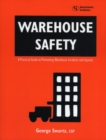 Image for Warehouse Safety : A Practical Guide to Preventing Warehouse Incidents and Injuries