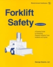 Image for Forklift Safety : A Practical Guide to Preventing Powered Industrial Truck Incidents and Injuries