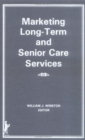 Image for Marketing Long-Term and Senior Care Services
