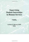 Image for Supervising Student Internships in Human Services