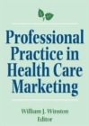 Image for Professional Practice in Health Care Marketing : Proceedings of the American College of Healthcare Marketing