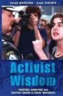 Image for Activist Wisdom : Practical knowledge and creative tension in social movements