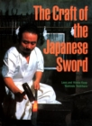 Image for The craft of the Japanese sword