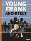 Image for Young Frank, architect