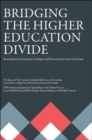 Image for Bridging the Higher Education Divide : Strengthening Community Colleges and Restoring the American Dream the Report of the Century Foundation Task Force on Preventing Community Colleges from Becoming