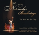 Image for The nutcracker backstage  : the story and the magic