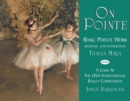Image for On pointe  : basic pointe work
