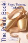 Image for The pointe book  : shoes, training & technique