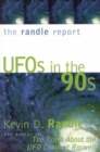 Image for The Randle report  : UFOs in the '90s