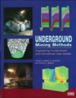 Image for Underground Mining Methods : Engineering Fundamentals and International Case Studies